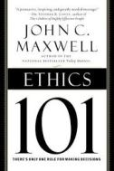 Maxwell, John C.. (2003). Ethics 101: what every leader needs to know. New York: Center Street