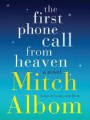 Albom, Mitch (2014). The First phone call from heaven. New ork: Harper Collins