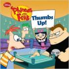 Phineas and Ferb: thumbs up! (2010). New York: Disney Press