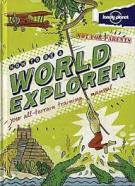 Levy, Joel. (2012).How to be a world explorers: your all terrain training manual. Australia: Lonely Planet Pub.