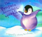 Smith, Kath (2007). The Penguin who wanted to sparkle